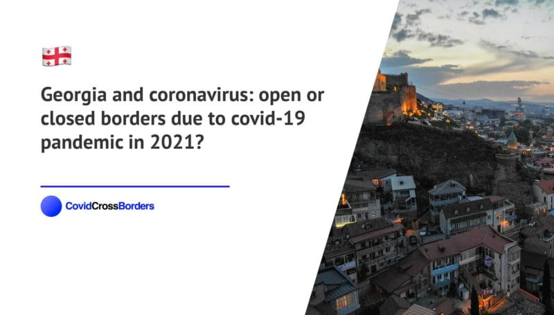When will Japan open its borders to Georgia and  during coronavirus (COVID-19) pandemic in 2021?