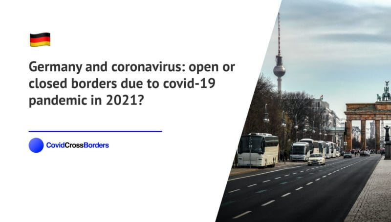 When will Montenegro open its borders to Germany and  during coronavirus (COVID-19) pandemic in 2021?
