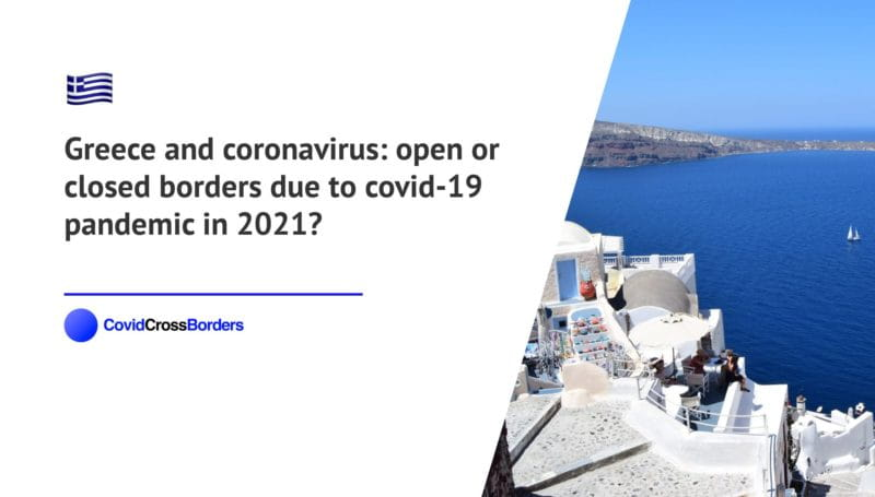 When will Japan open its borders to Greece and  during coronavirus (COVID-19) pandemic in 2021?