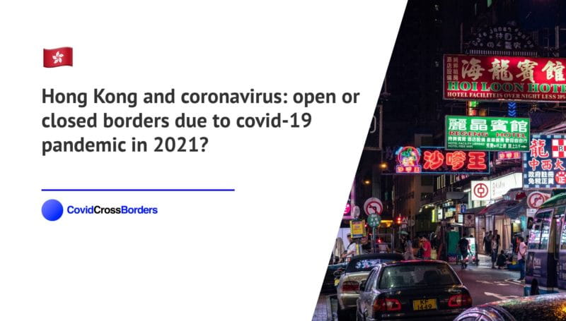When will Japan open its borders to Hong Kong and  during coronavirus (COVID-19) pandemic in 2021?