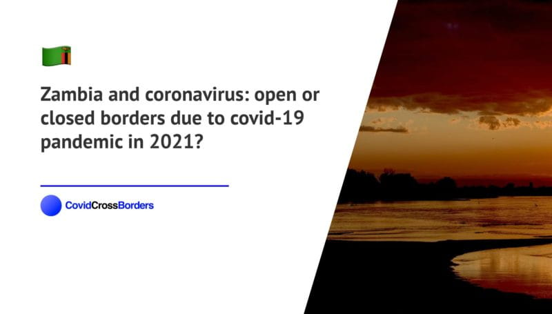 When will Montenegro open its borders to Zambia and  during coronavirus (COVID-19) pandemic in 2021?